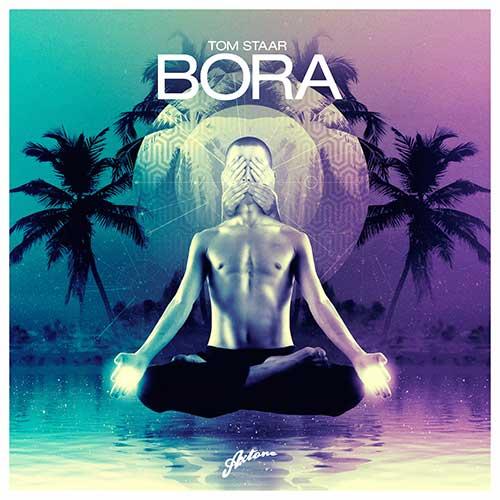 Tom Staar – Bora